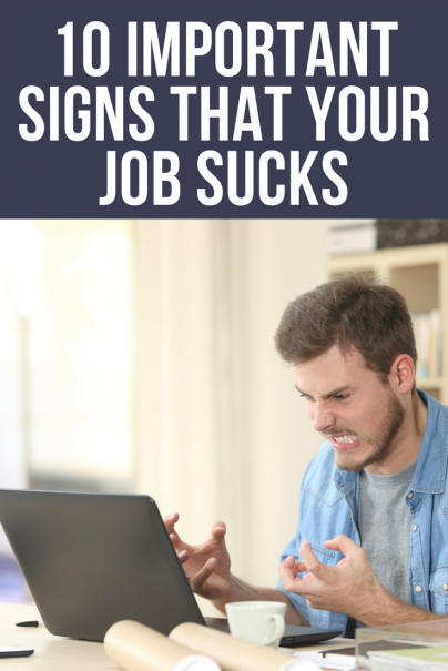 10 Important Signs That Your Job Sucks
