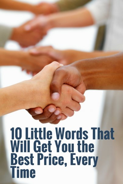 10 Little Words That Will Get You the Best Price, Every Time