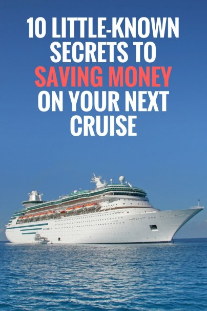 10 Little-Known Secrets to Saving Money on Your Next Cruise