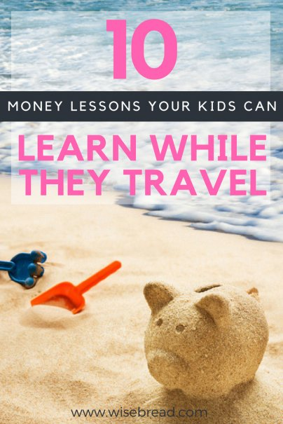 10 Money Lessons Your Kids Can Learn While They Travel