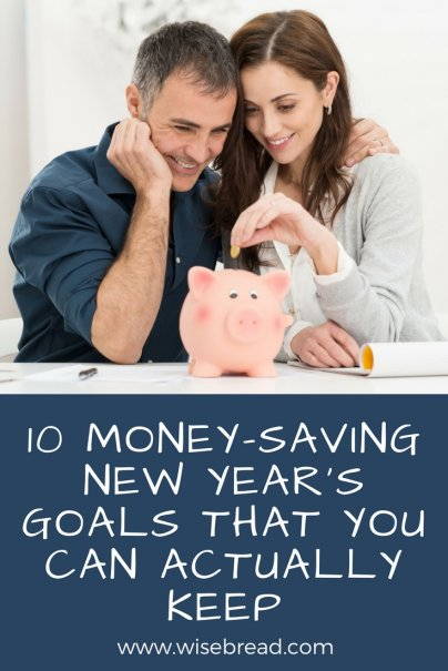 10 Money-Saving New Year's Goals That You Can Actually Keep