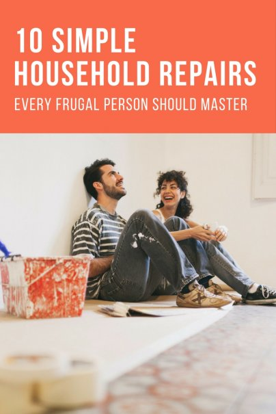 10 Simple Household Repairs Every Frugal Person Should Master