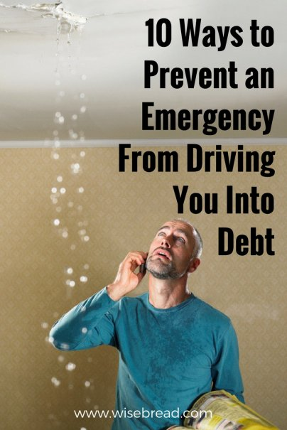 10 Ways to Prevent an Emergency From Driving You Into Debt