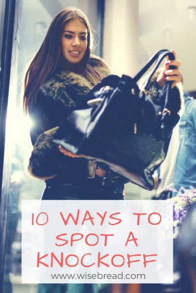 10 Ways to Spot a Knockoff