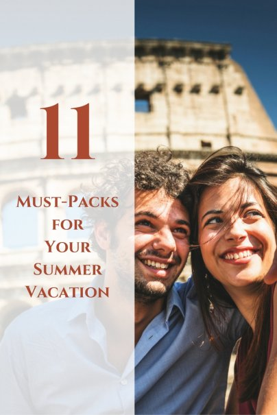 11 Must-Packs for Your Summer Vacation