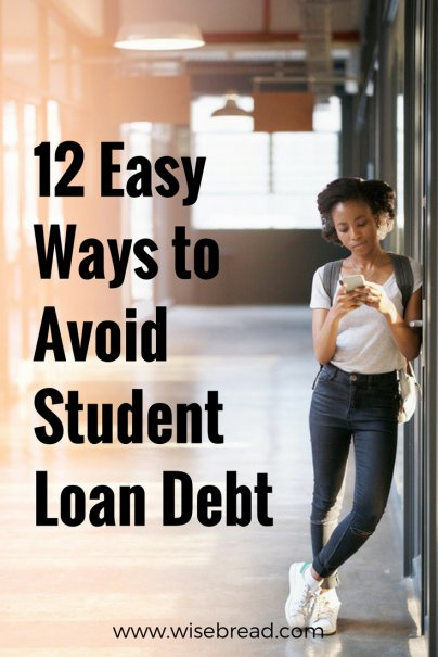 12 Easy Ways to Avoid Student Loan Debt
