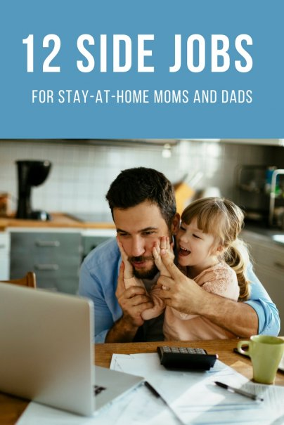 12 Side Jobs for Stay-at-Home Moms and Dads