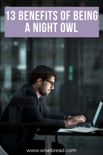 13 Benefits of Being a Night Owl