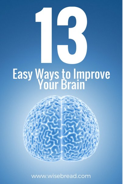 13 Easy Ways to Improve Your Brain