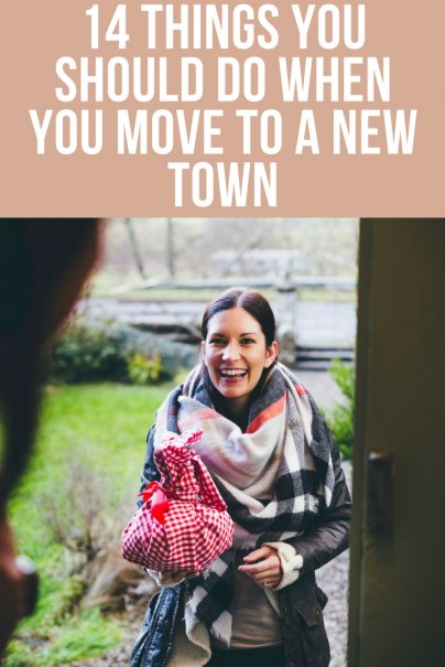 14 Things You Should Do When You Move to a New Town