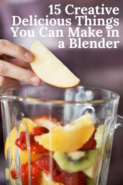 15 Creative, Delicious Things You Can Make in a Blender