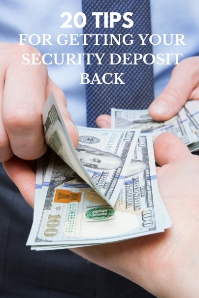 20 Tips for Getting Your Security Deposit Back