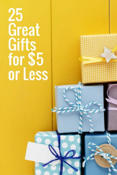 25 Great Gifts for $5 or Less