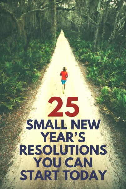 25 Small New Year's Resolutions You Can Start Today