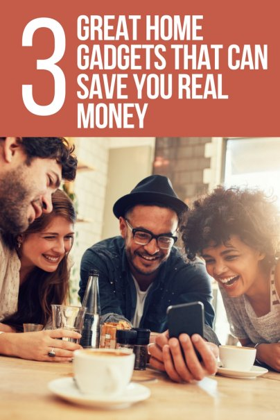 3 Great Home Gadgets That Can Save You Real Money