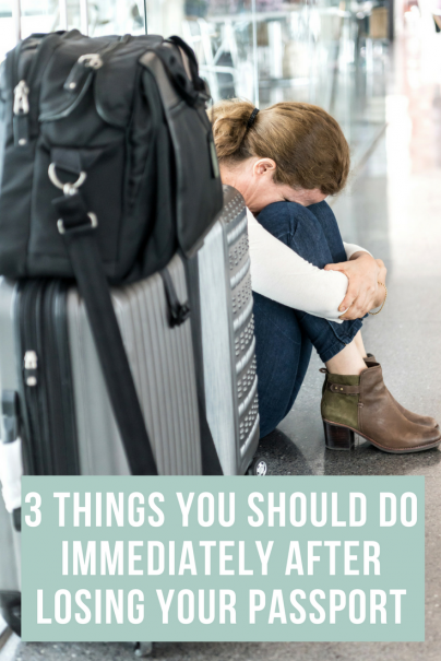 3 Things You Should Do Immediately After Losing Your Passport