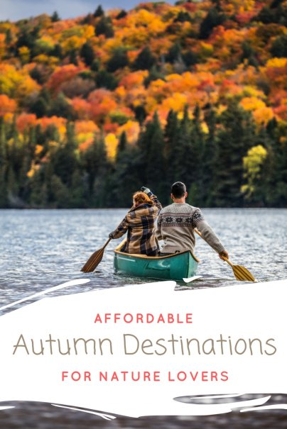 4 Affordable Autumn Destinations for Nature Lovers