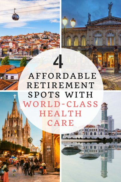 4 Affordable Retirement Spots With World-Class Health Care