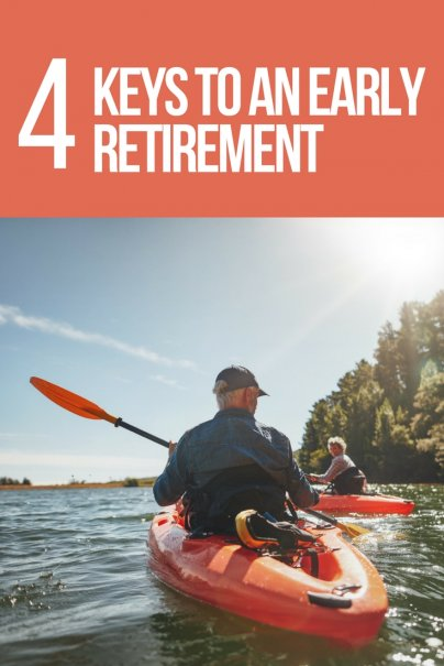 4 Keys to an Early Retirement