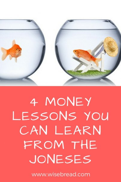 4 Money Lessons You Can Learn From the Joneses