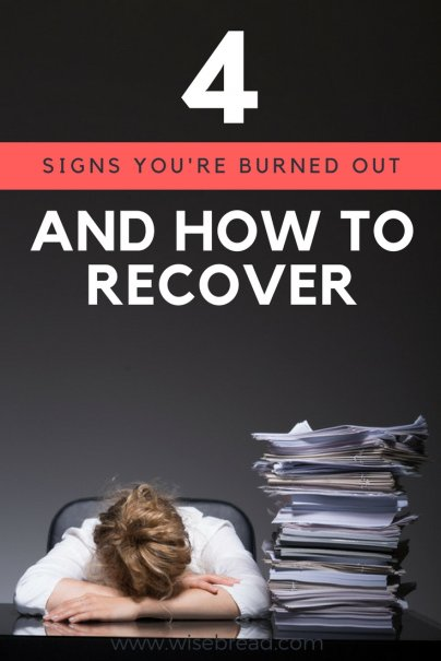 4 Signs You're Burned Out (and How to Recover)