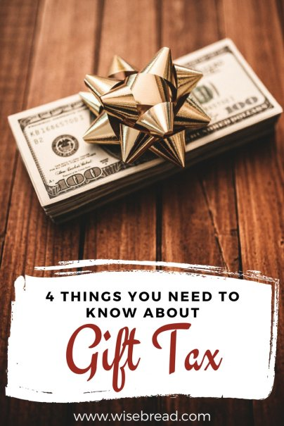 4 Things You Need to Know About Gift Tax