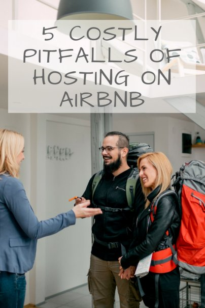 5 Costly Pitfalls of Hosting on Airbnb