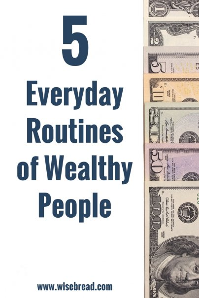 5 Everyday Routines of Wealthy People