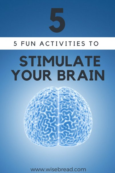 5 Fun Activities to Stimulate Your Brain
