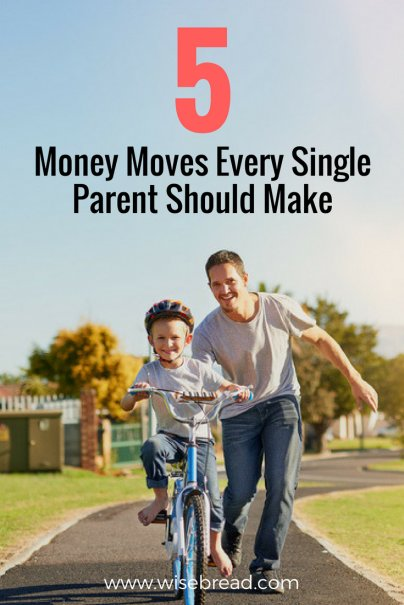 5 Money Moves Every Single Parent Should Make