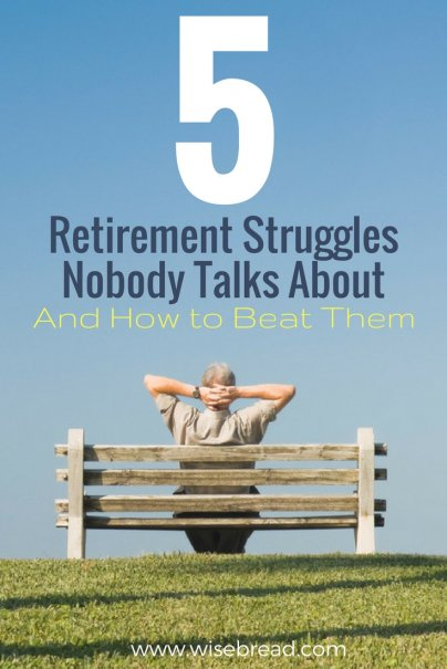 5 Retirement Struggles Nobody Talks About — And How to Beat Them