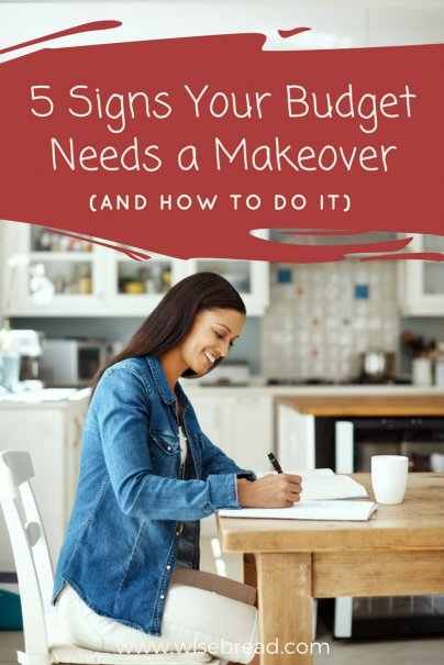 5 Signs Your Budget Needs a Makeover (And How to Do It)
