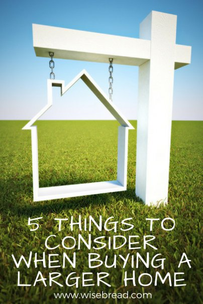 5 Things to Consider When Buying a Larger Home