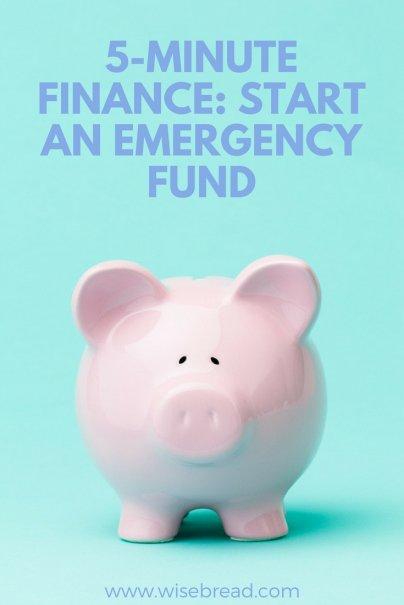 5-Minute Finance: Start an Emergency Fund