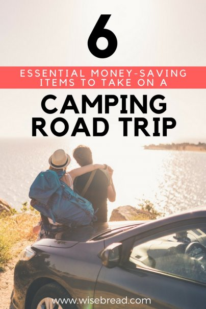 6 Essential Money-Saving Items to Take On a Camping Road Trip