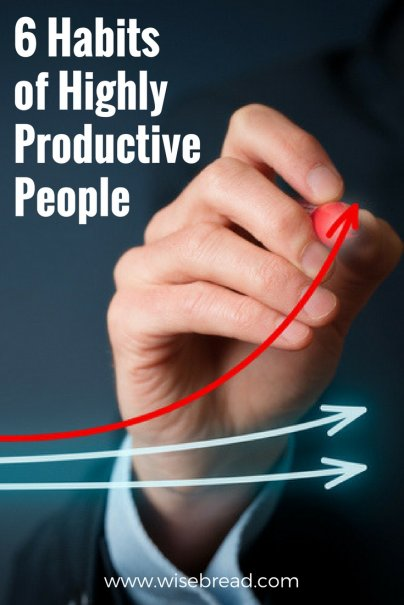 6 Habits of Highly Productive People