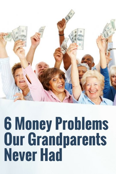 6 Money Problems Our Grandparents Never Had