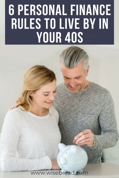 6 Personal Finance Rules to Live By in Your 40s