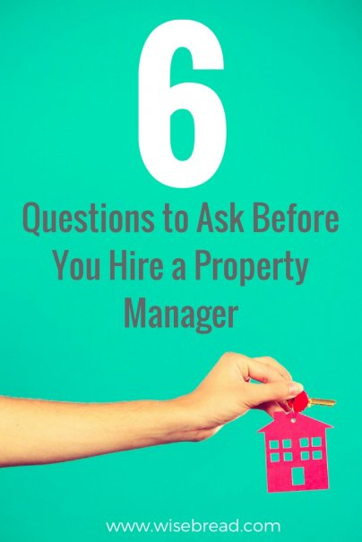 6 Questions to Ask Before You Hire a Property Manager