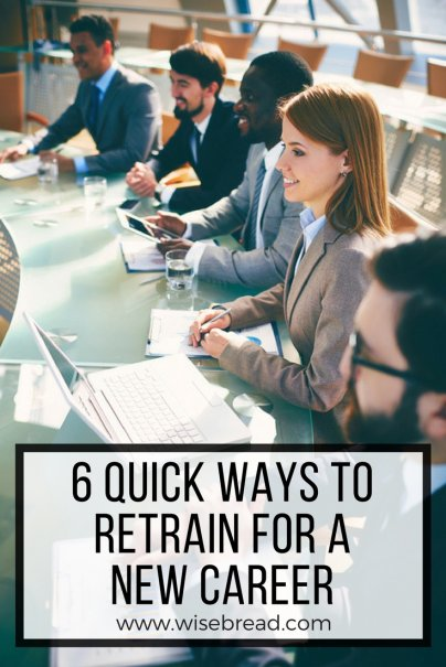 6 Quick Ways to Retrain for a New Career
