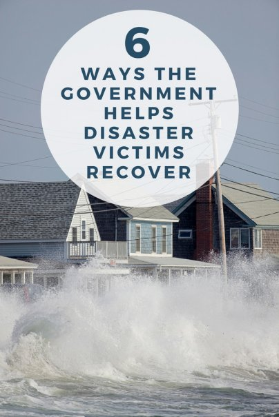 6 Ways the Government Helps Disaster Victims Recover