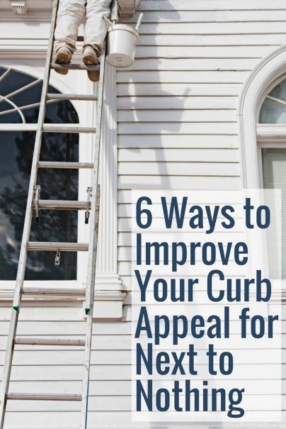 6 Ways to Improve Your Curb Appeal for Next to Nothing
