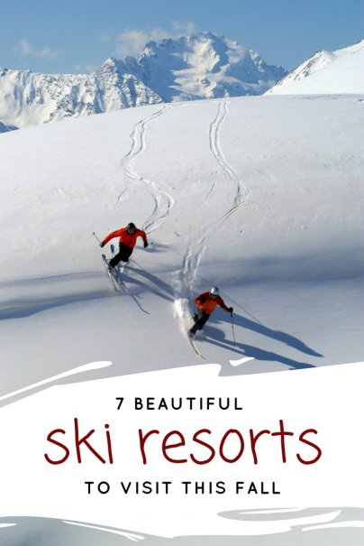 7 Beautiful Ski Resorts to Visit This Fall