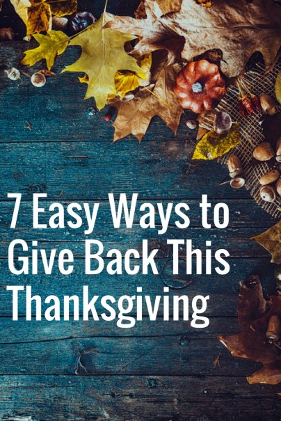 7 Easy Ways to Give Back This Thanksgiving