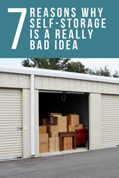 7 Reasons Why Self-Storage Is a Really Bad Idea