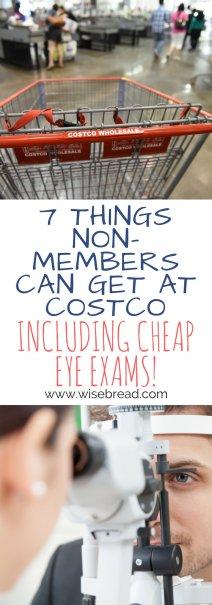 7 Things Non-Members Can Get at Costco (Including Cheap Eye Exams!)