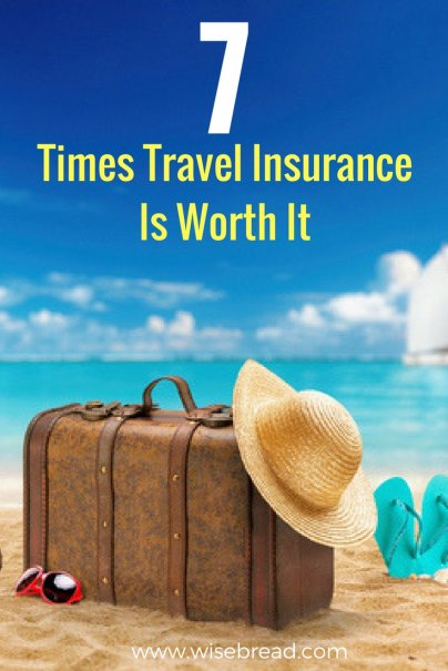 7 Times Travel Insurance Is Worth It