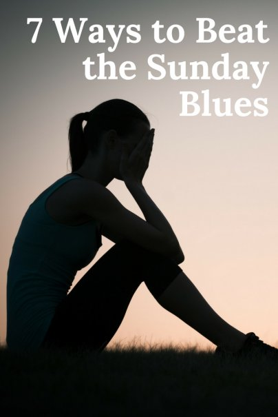 7 Ways to Beat the Sunday Blues