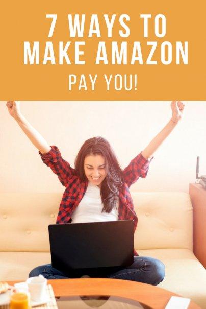 7 Ways to Make Amazon Pay YOU!