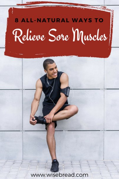 8 All-Natural Ways to Relieve Sore Muscles